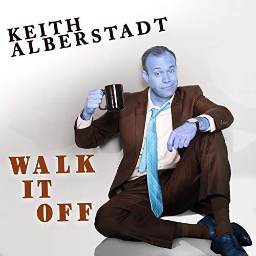Keith Alberstadt: Walk It Off cover art