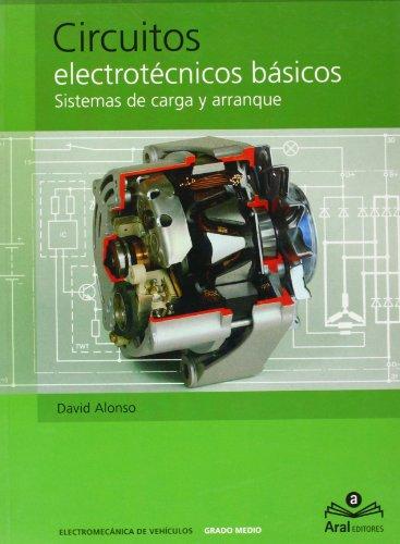 CIRCUITOS ELECTROTÉCNICOS BÁSICOS. ELECTROMECÁNICA DE VEHÍCULOS