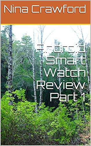 Android Smart Watch Review Part 1 (English Edition)