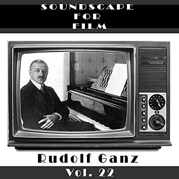 Classical SoundScapes For Film Vol, 22: Rudolf Ganz