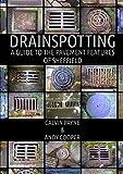 Drainspotting
