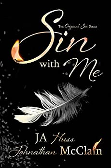 Sin With Me (Original Sin Book 1) by [JA Huss, Johnathan McClain]
