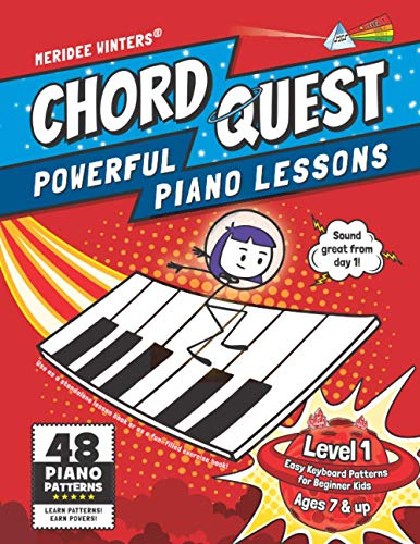 Chord Quest Powerful Piano Lessons Level 1: Easy Keyboard Patterns for Beginner Kids (Meridee Winters Chord Quest)