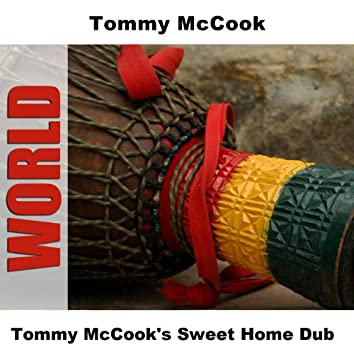 Tommy McCook's Sweet Home Dub