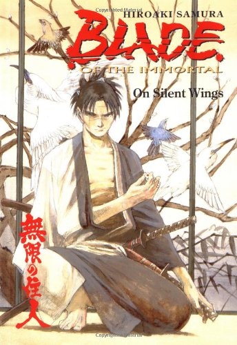 Blade of the Immortal Volume 4: On Silent Wings