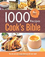 1000 Recipes: Cook's Bible 1781971749 Book Cover
