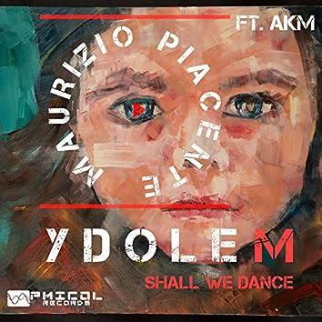 YdoleM (Shall We Dance)
