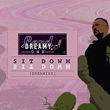 Sit Down (DreamixX Remix) - Single