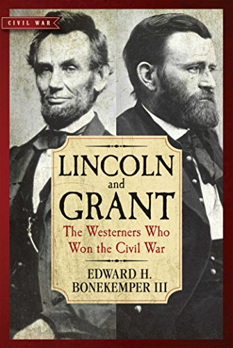 Price comparison product image Lincoln and Grant: The Westerners Who Won the Civil War (Civil War Collection)
