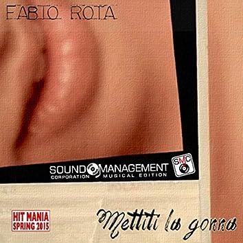 Mettiti la gonna (Hit Mania Spring 2015)