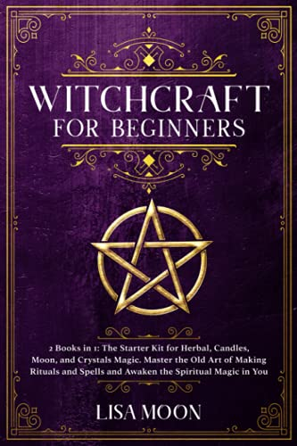 Witchcraft for Beginners: 2 Books in 1: The...