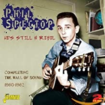 He's Still a Rebel: Completing the Wall of Sound 19