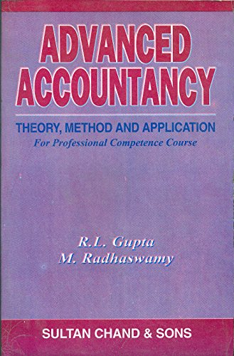 Advanced Accountancy: Theory, Method and Application for Professional Competence Course
