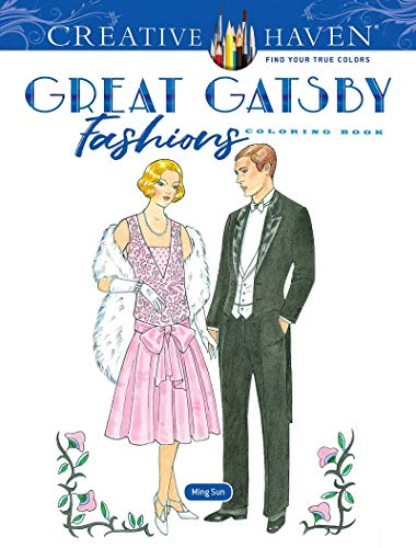 Creative Haven The Great Gatsby Fashions Coloring Book (Creative Haven Coloring Books)の詳細を見る