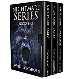 Nightmare Series: Books 1 - 3: Supernatural Suspense with Scary & Horrifying Monsters (Nightmare Series Box Set) by [David Longhorn, Scare Street]