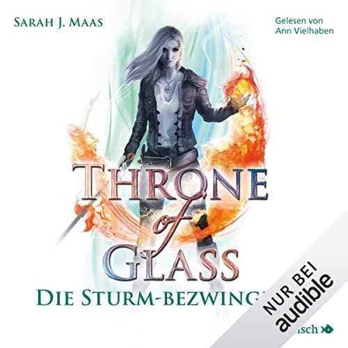 Die Sturmbezwingerin     Throne of Glass 5              Autor:                                                                                                                                 Sarah J. Maas                               Sprecher:                                                                                                                                 Ann Vielhaben                      Spieldauer: 23 Std. und 7 Min.     118 Bewertungen     Gesamt 4,9