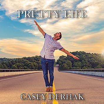 Pretty Life