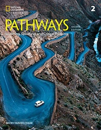 Pathways: Listening, Speaking, and Critical Thinking 2: Student Book/Online Workbook, 2nd Edition