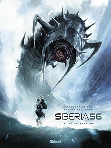 Siberia 56 - Tome 01: La 13e mission