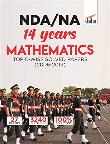 NDA/ NA 14 years Mathematics Topic-wise Solved Papers (2006 - 2019)