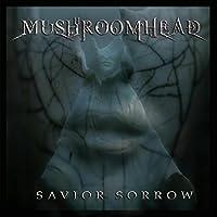 Savior Sorrow by Mushroomhead