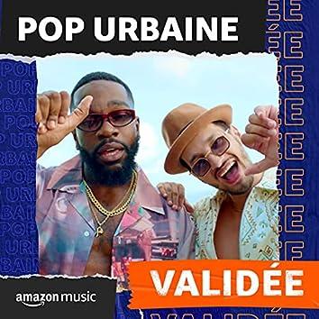 Pop Urbaine Validée