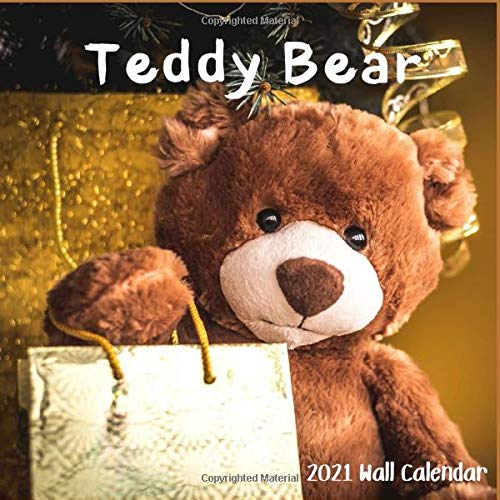 Compare Textbook Prices for Teddy Bear 2021 Wall Calendar: Teddy Bear 2021 Calendar, 18 Months  ISBN 9798569401369 by 2021-2022, Wall Calendar