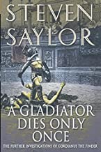 Gladiator Dies Only Once (Novels of Ancient Rome)