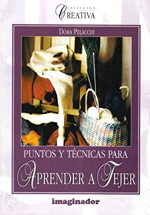 Puntos Y Tecnicas Para Aprender a Tejer / Points and Techniques to Learn How to Knit
