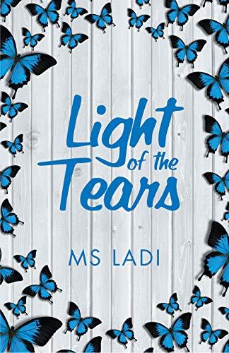 Light of the Tears (English Edition)