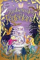 """Zaubereulen in Federland (2). Die Magie des Feuerbrunnens: Ein magisches Abenteuer fuer alle """"Eulenzauber""""-Fans"""