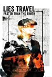 Peaky Blinders Poster Lies Travel Faster Than The Truth