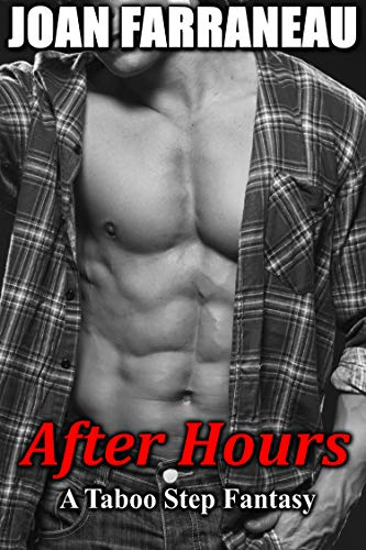After Hours: A Taboo Step Fantasy (English Edition)