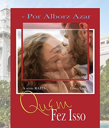 Quem Fez Isso (Série RAHA Livro 1) (Portuguese Edition)