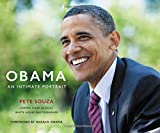 Obama: An Intimate Portrait: An Intimate Portrait - The Historic Presidency in Photographs