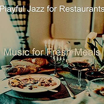Music for Fresh Meals