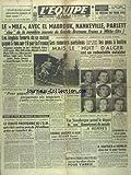 EQUIPE (L') [No 1657] du 04/08/1951 - LE MIL AVEC EL MABROUK - NANKEVILLE ET PARLETT - LES RAMEURS PARISIENS - LE HUIT D'ALGER EST UN REDOUTABLE OUTSIDER - PREPARONS 6 NAGEURS POUR GAGNER LE 4X200 DES JO - VAN STEENBERGEN PREND LE DEPART DE SON CHAMPIONNAT DU MONDE - GAUTHIER ET VARNAJO DANS LES 12 POUR VARESE - ROGER LEVEQUE DISPARAIT - LES ROUTIERS AMATEURS