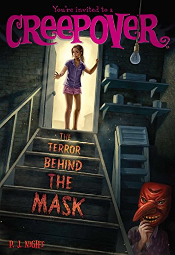 The Terror Behind the Mask (Youre invited to a Creepover Book 19) (English Edition)