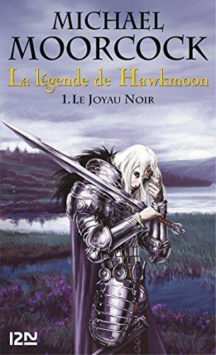 La légende de Hawkmoon - tome 1 (FANTASY)