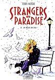 STRANGERS IN PARADISE TOME 2 - JE REVE DE TOI