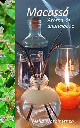 MACASSÁ: Aroma de anunciação (Portuguese Edition)