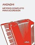 """Método completo teórico-práctico para acordeón: Sistema """"a piano"""" y """"cromático"""" desde 24 a 140 bajos"""