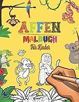Affen Malbuch fuer Kinder: 60 suesse Affen | Affen Malbuch | Affen Malbuch fuer Kleinkinder | niedliche Tiere Malbuch fuer Kinder