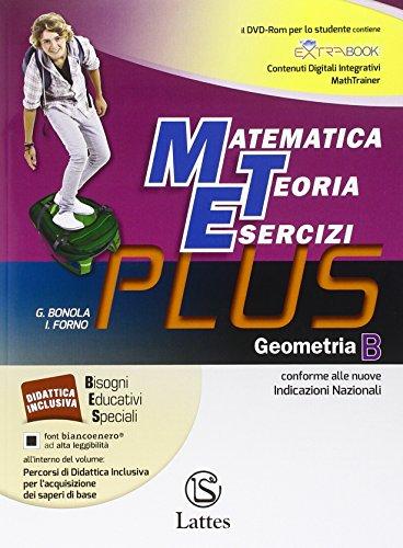 Matematica teoria esercizi. Plus. Geometria. Con e-book. Con espansione online. Con DVD. Per la Scuola media: 2