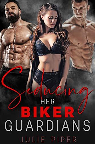 Seducing Her Biker Guardians: MC Biker Menage (English Edition)