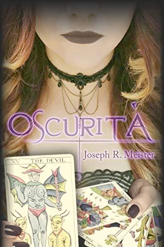 Oscurità (Saga Arcangelo Vol. 1) di [Joseph R. Meister, Alice Croce Ortega]