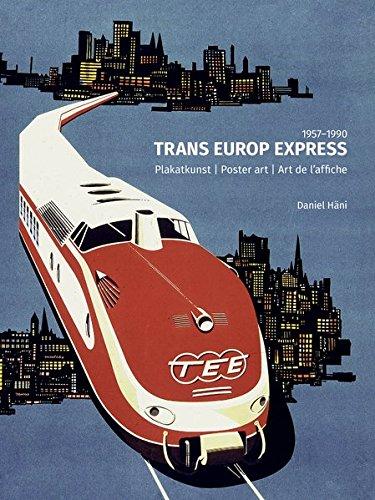 Plakatkunst der TEE-Züge: 1957-1990