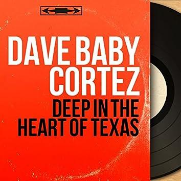 Deep in the Heart of Texas (Mono Version)