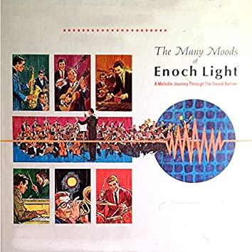 The Many Moods of Enoch Light