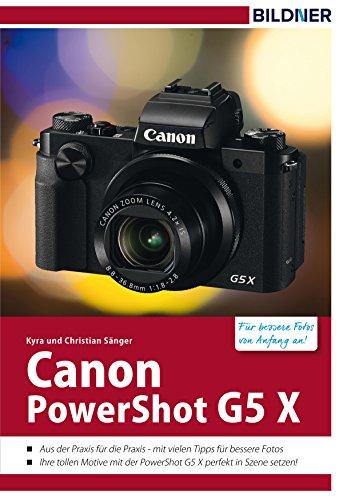 Canon PowerShot G5 X: Für bessere Fotos von Anfang an! (German Edition)
